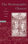Mythographic Chaucer: The Fabulation of Sexual Politics