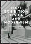 Nazi Exhibition Design and Modernism