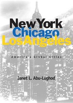 New York, Chicago, Los Angeles: America's Global Cities