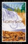 Nina's North Shore Guide: Big Lake, Big Woods, Big Fun