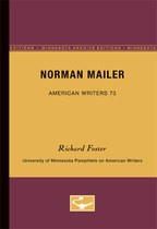 Norman Mailer - American Writers 73: University of Minnesota Pamphlets on American Writers
