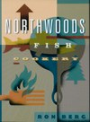 Northwoods Fish Cookery