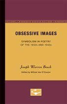Obsessive Images: Symbolism in Poetry of the 1930s and 1940s