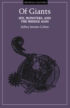 Of Giants: Sex, Monsters, and the Middle Ages