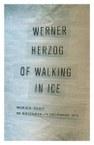 Of Walking in Ice: Munich–Paris, 23 November—14 December 1974
