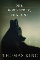 One Good Story, That One: Stories