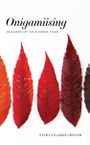 Onigamiising: Seasons of an Ojibwe Year