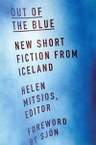 Out of the Blue: New Short Fiction from Iceland
