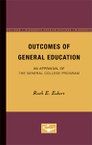 Outcomes of General Education: An Appraisal of the General College Program