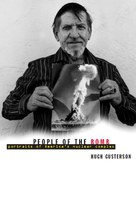 People of the Bomb: Portraits of America's Nuclear Complex
