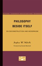 Philosophy Beside Itself: On Deconstruction and Modernism
