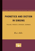 Phonetics and Diction in Singing: Italian, French, Spanish, German
