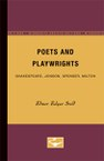 Poets and Playwrights: Shakespeare, Jonson, Spenser, Milton