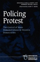 Policing Protest: The Control of Mass Demonstrations in Western Democracies