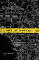 Policing Space: Territoriality and the Los Angeles Police Department