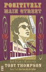 Positively Main Street: Bob Dylan's Minnesota