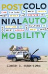 Postcolonial Automobility: Car Culture in West Africa