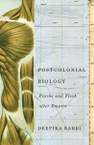 Postcolonial Biology: Psyche and Flesh after Empire
