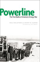Powerline: The First Battle of America's Energy War