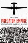Predator Empire: Drone Warfare and Full Spectrum Dominance