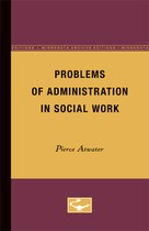 Problems of Administration in Social Work