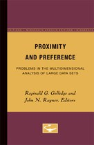 Proximity and Preference: Problems in the Multidimensional Analysis of Large Data Sets