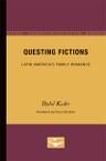 Questing Fictions: Latin America's Family Romance