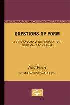 Questions of Form: Logic and Analytic Proposition from Kant to Carnap