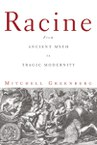 Racine: From Ancient Myth to Tragic Modernity