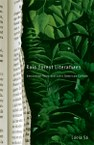 Rain Forest Literatures: Amazonian Texts and Latin American Culture