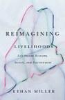 Reimagining Livelihoods: Life beyond Economy, Society, and Environment