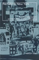 Remaking New York: Primitive Globalization and the Politics of Urban Community