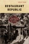 Restaurant Republic: The Rise of Public Dining in Boston