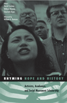 Rhyming Hope and History: Activists, Academics, and Social Movement Scholarship