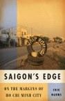 Saigon's Edge: On the Margins of Ho Chi Minh City