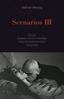 Scenarios III: Stroszek; Nosferatu, Phantom of the Night; Where the Green Ants Dream; Cobra Verde