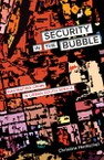 Security in the Bubble: Navigating Crime in Urban South Africa
