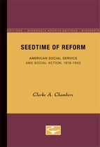 Seedtime of Reform: American Social Service and Social Action, 1918-1933