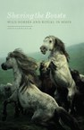 Shaving the Beasts: Wild Horses and Ritual in Spain