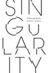 Singularity: Politics and Poetics