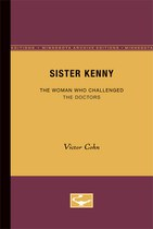 Sister Kenny: The Woman Who Challenged the Doctors