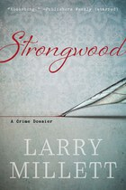 Strongwood: A Crime Dossier
