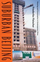 Suburban Beijing: Housing and Consumption in Contemporary China
