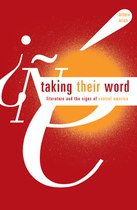 Taking Their Word: Literature and the Signs of Central America