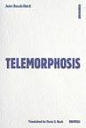 Telemorphosis