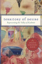 Territory of Desire: Representing the Valley of Kashmir