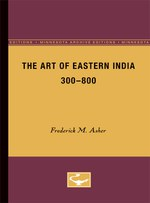 The Art of Eastern India, 300-800