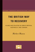 The British Way to Recovery: Plans and Policies in Great Britain, Australia, and Canada