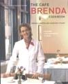 The Cafe Brenda Cookbook: Seafood and Vegetarian Cuisine