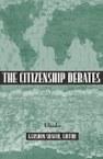 The Citizenship Debates: A Reader